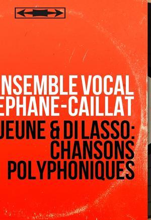 Ensemble Vocal Stéphane Caillat