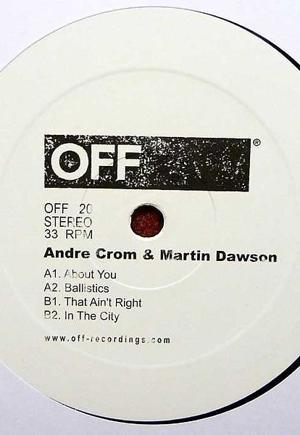Andre Crom & Martin Dawson