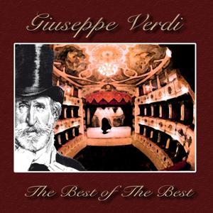Giuseppe Verdi : The Best of the Best