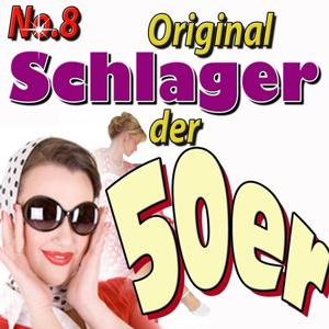 Schlager der 50ger, Vol. 8
