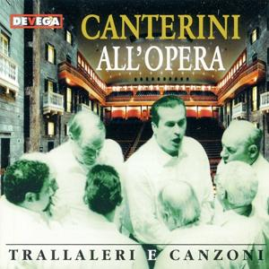 Canterini all'Opera (Trallaleri e canzoni)