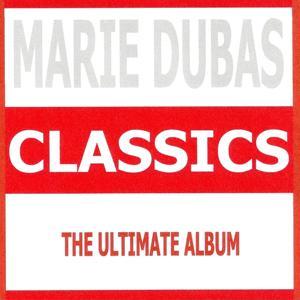 Classics - Marie Dubas