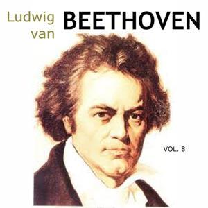 Ludwig Van Beethoven, Vol. 8