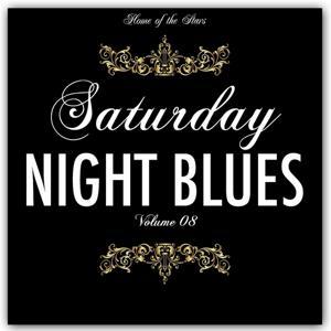 Saturday Night Blues, Vol. 8