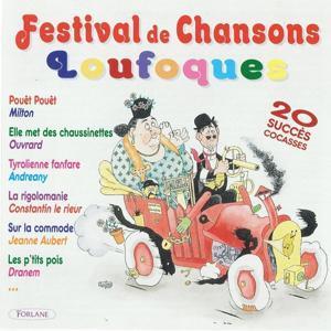 Festival de chansons loufoques (20 succès cocasses)