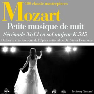 Mozart : 'Une Petite musique de nuit', Sérénade No. 13 en sol majeur, K. 525 (100 classic masterpieces)