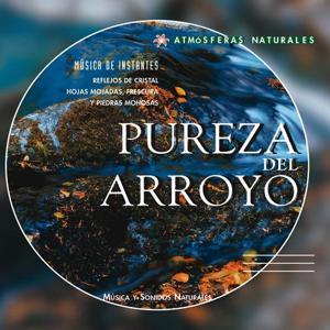 Atmosferas Naturales - Pureza del Arroyo