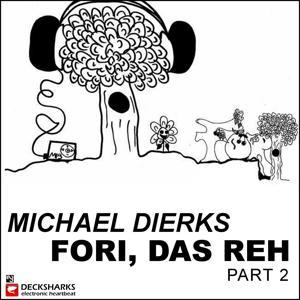 Fori das Reh (Part 2)