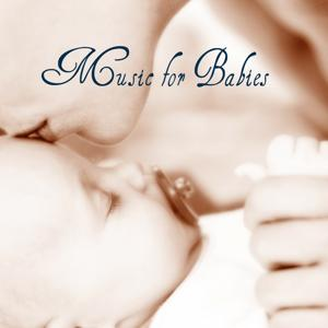 Music for Babies (Relaxing Melodies That Help Your Baby to Sleep)