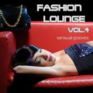 Fashion Lounge, Vol. 4 (Chill, Lounge & Deep House)