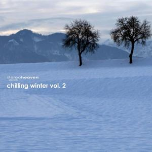 Stereoheaven pres. Chilling Winter Vol. 2