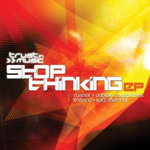 Stop Thinking EP