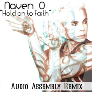 Hold On to Faith (Audio Assembly Remix)