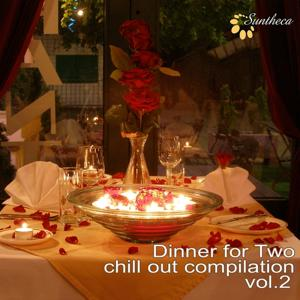 Dinner for Two - Chill Out Compilation, Vol. 2