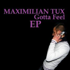 Gotta Feel - EP