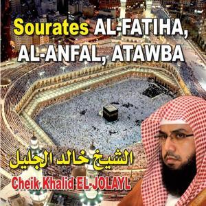 Sourates Al Fatiha, Al Anfal, Atawba - Quran - Coran - Récitation Coranique