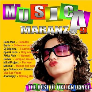 Musica maranza, vol. 9 (The Best of Italian Dance)