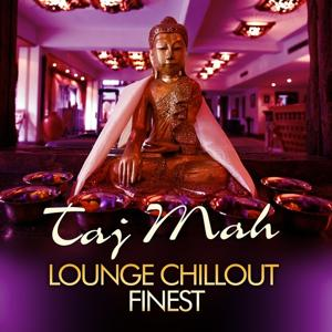 Taj Mah Lounge, Chill Out Finest, Vol.1 (Sunset Ambient Grooves)
