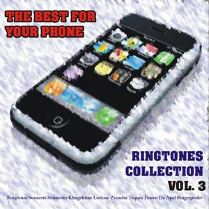 The Best for Your Phone - Ringtones Collection, Vol. 3