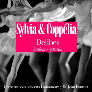Delibes: Coppelia et Sylvia (Ballets, extraits)