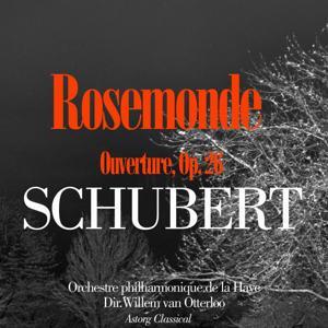 Schubert : Rosemonde, ouverture, Op. 26