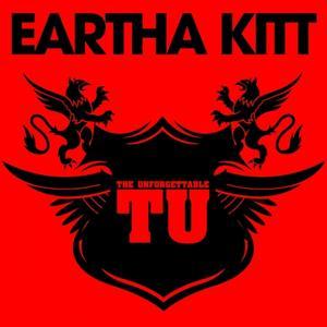 The Unforgettable Eartha Kitt