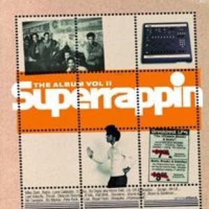 Superrappin The Album Vol II