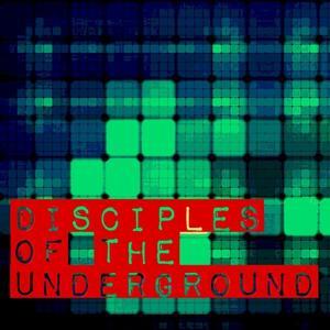 Disciples of the Underground - EP