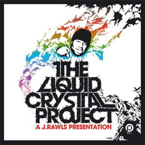 Presents The Liquid Crystal Project