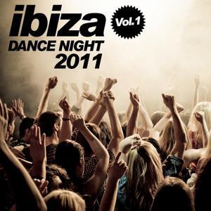 Ibiza Dance Night 2011 (Vol. 1)