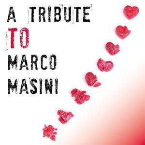 A Tribute To Marco Masini