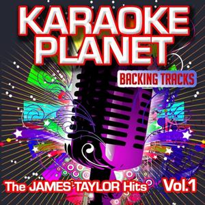The James Taylor Hits, Vol. 1 (Karaoke Planet)