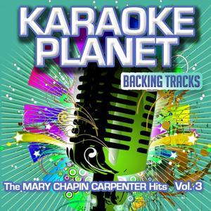 The Mary Chapin Carpenter Hits, Vol. 3 (Karaoke Planet)