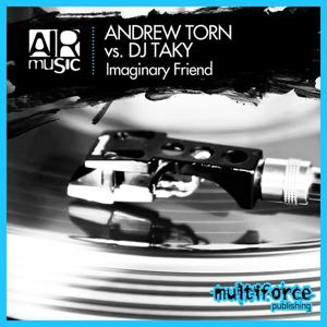Imaginary Friend (Andrew Torn vs. Dj Taky)