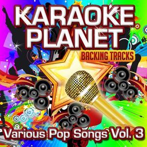 Various Pop Songs, Vol. 3 (Karaoke Planet)