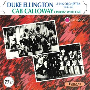 Duke Ellington & His Orchestra 1930-40, Cab Calloway Cruisin' With Cab