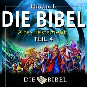 Die Bibel : Das Alte Testament, Teil 4 (Kapitel 4)