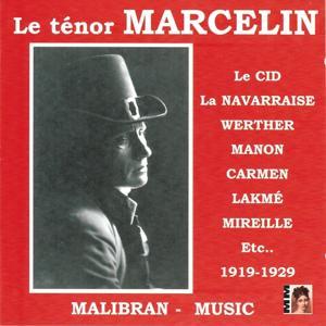 Le ténor Marcelin (1919-1929)