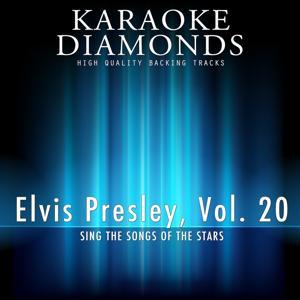 Elvis Presley  - The Best Songs, Vol. 20 (Karaoke Version In the Style of Elvis Presley)