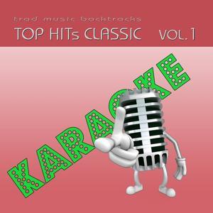Basi musicali Karaoke : Top Hits Classic, Vol. 1
