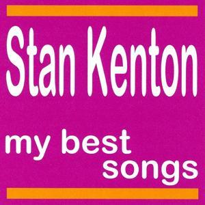 My Best Songs - Stan Kenton