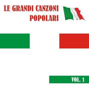Le grandi canzoni popolari, vol. 1