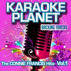The Connie Francis Hits Vol. 1 (Karaoke Planet)