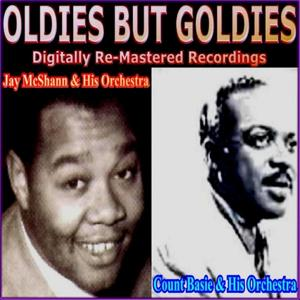 Oldies But Goldies Presents Jay McShann and His Orchestra and Count Basie and His Orchestra