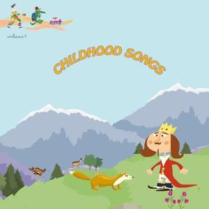 Childhood Songs, Vol. 1
