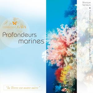 Gaïa : Profondeurs marines (Musique senteurs)