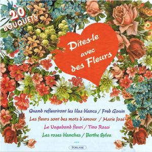 Dites-le avec des fleurs (20 bouquets 1926-1943)