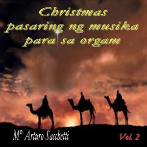 Christmas: pasaring ng musika para sa organ, vol. 2