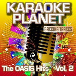 The oasis hits, vol. 2 (Karaoke Planet)