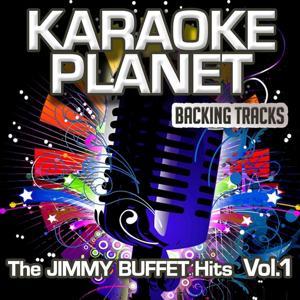 The Jimmy Buffett Hits, Vol. 1 (Karaoke Planet)